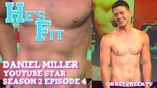 Daniel Miller on He's Fit