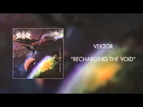 Vektor - Recharging the Void