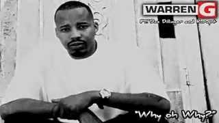 "Warren G ft. Daz Dillinger and Kurupt - ""Why Oh Why?"" [Traduzido]"