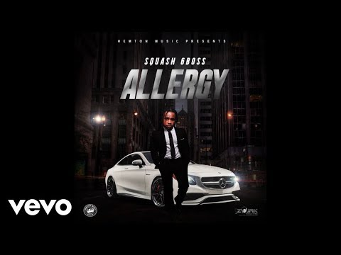 Squash (6ixBoss) - Allergy (Official Audio)
