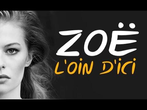 Zoë - L'OIN D'ICI (Lyrics) видео