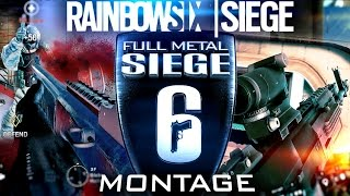 FULL METAL SIEGE | Rainbow Six: Siege Montage by Threatty [60fps]