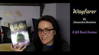 Wayfarer (A YA Book Review)
