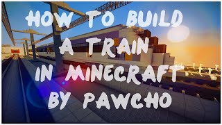 How to build a train in Minecraft/jak zbudować pociąg w Minecrafcie by Pawcho timelapse by Fałszerz
