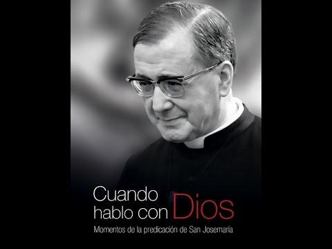 """Nuevo vídeo de san Josemaría: """"Cuando hablo con Dios"""""""