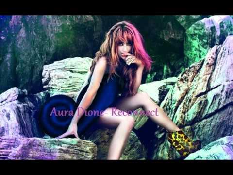Tekst piosenki Aura Dione - Reconnect po polsku