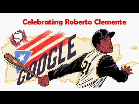 Celebrating Roberto Clemente | Latin American, Caribbean Player - Google Doodle
