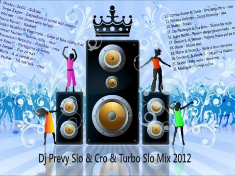 Dj Prevy Slo & Cro & Turbo Slo Mix  2012