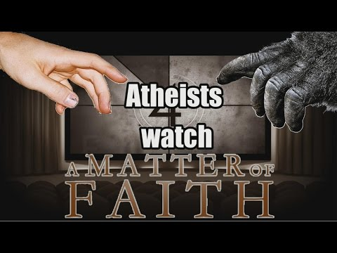 Atheists Watch - A Matter Of Faith