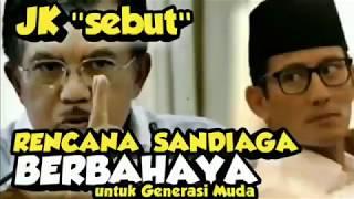 Video Jusuf Kalla sebut RENCANA SANDIAGA UNO BERB(AHA)YA, untuk Generasi Muda Indonesia..!! MP3, 3GP, MP4, WEBM, AVI, FLV Maret 2019