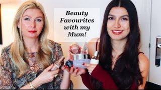 Beauty Favourites with my Mum!