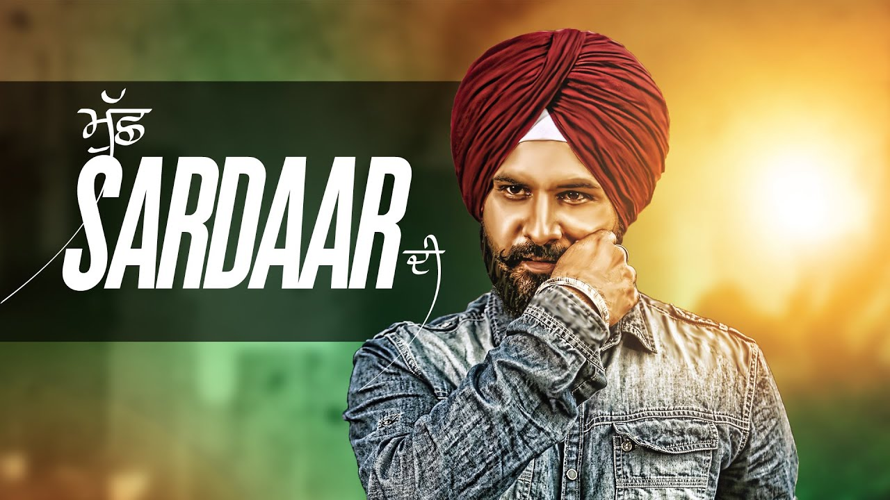MUCHH SARDAAR DI SONG LYRICS & VIDEO | AMAR SAJAALPURIA | LATEST PUNJABI SONGS 2016