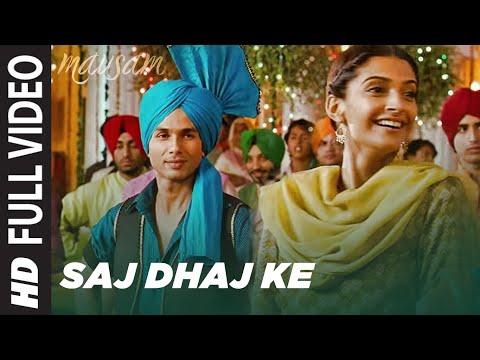 Saj Dhaj Ke Mausam Full Video Song | Shahid Kapoor | Sonam Kapoor