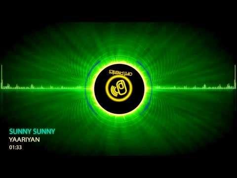 """Sunny Sunny Yaariyan"" Feat.Yo Yo Honey Singh Audio Song"