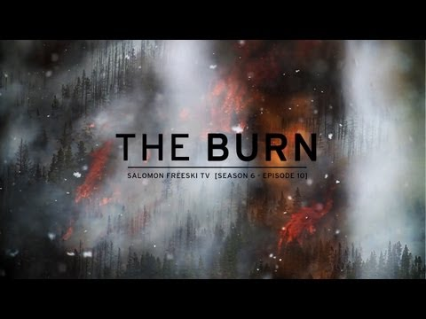 Salomon Freeski TV S6 E10 - The Burn