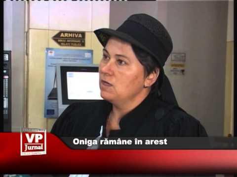 Oniga rămâne în arest