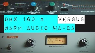 Video Warm Audio WA-2A VS DBX 160X Limiter Vocal Shootout MP3, 3GP, MP4, WEBM, AVI, FLV Desember 2018