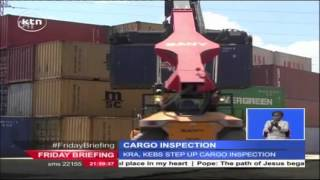 KRA and KEBS give importers up to 1/12/ 2015 to conform to new pre-shipment requirements