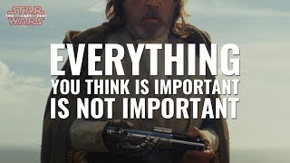 Video Everything You Think is Important is Not Important - Star Wars: The Last Jedi [SPOILERS] MP3, 3GP, MP4, WEBM, AVI, FLV Juni 2018