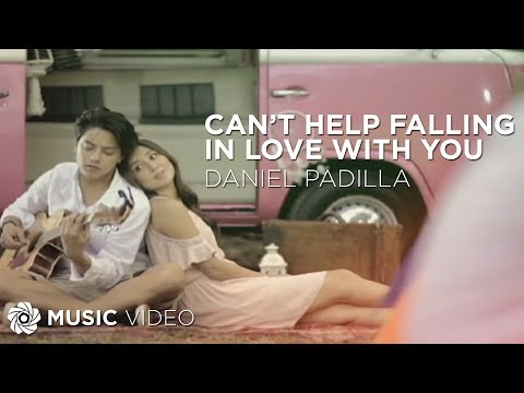 Can't Help Falling In Love With You - Daniel Padilla (Music Video)