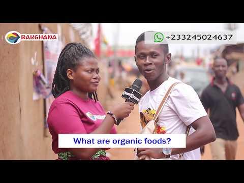 What is ORGANIC FOOD?Street Quiz Funny VideosRak Ghana