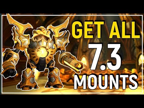 Patch 7.3 Mount Guide: How To Get Every New Mount on Argus (видео)