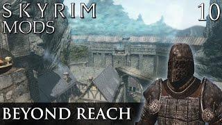 Skyrim Mods: Beyond Reach - Part 10