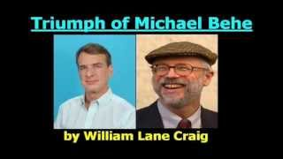 The Triumph of Michael Behe (and