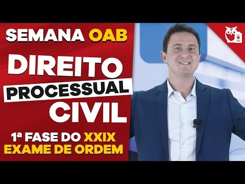 Semana OAB: XXIX Exame de Ordem 1ª Fase - Direito Processual Civil