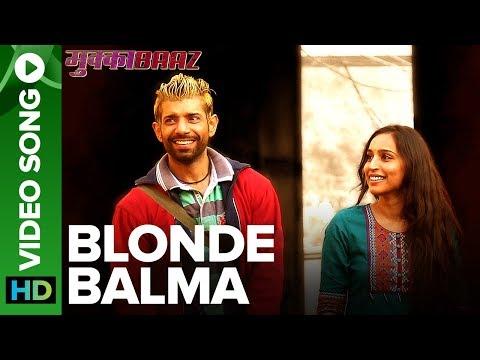 Blonde Balma hindi video Song