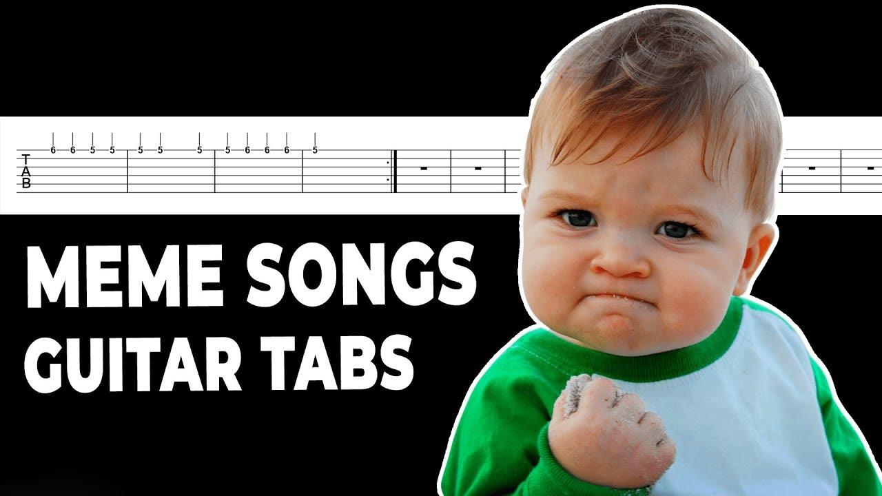 Meme Songs Guitar Tabs (6)