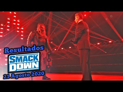 🔵 Friday Night Smackdown 21 Agosto 2020 ~ Resultados Explosivos