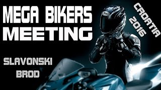 Slavonski Brod Croatia  city photos : Mega Bikers Meeting, Slavonski Brod, Croatia 2016
