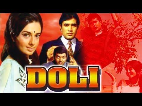 Doli (1969) Full Hindi Movie   Rajesh Khanna, Babita, Prem Chopra, Nazima