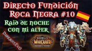 [Es] Warlords of Draenor | Raid de noche (alter) 9/10 HC - 22/04/2015