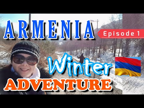 miLots TV - ARMENIA WINTER ADVENTURE / WHITE CHRISTMAS / Travel & Tours - Episode 1 / Vlog #11