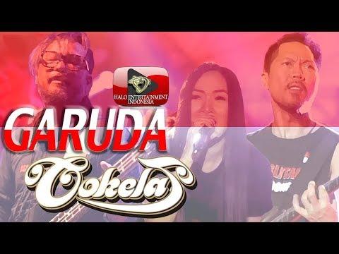 Cokelat Band - Garuda - Official Music Video #GARUDABANGET Merayakan Hut Kemerdekaan  RI Ke 72