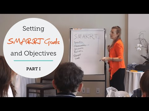 Life Coaching: Setting Coaching SMARRT (SMART) Goals & Objectives Part 1