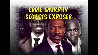Video EDDIE MURPHY SECRETS EXPOSED MP3, 3GP, MP4, WEBM, AVI, FLV Juni 2018