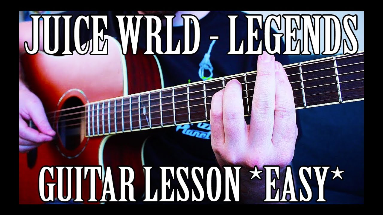 "How to Play ""Legends"" by Juice WRLD on Guitar *EASY*"