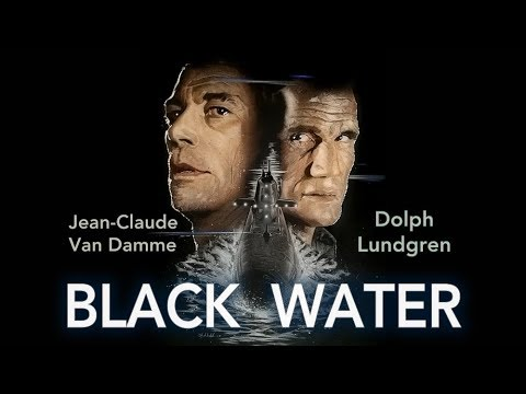 Black Water (2018) official trailer - Dolph Lundgren and Jean-Claude Van Damme
