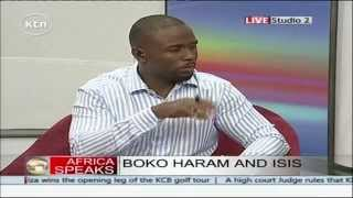 Africa Speaks 14th March 2015 - Threat from ISIS and Boko Haram