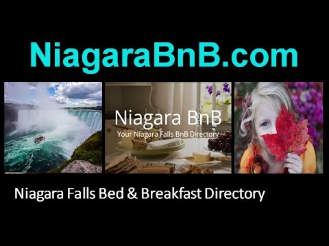 Niagara Falls Bed and Breakfast Directory – Find your next Niagara Falls B&B at Niagara BnB