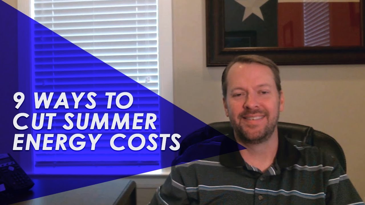 9 Ways to Cut Energy Costs This Summer