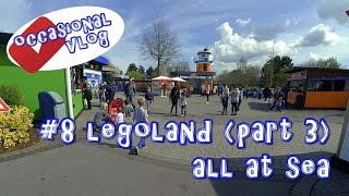 Legoland (part 3) - All at Sea