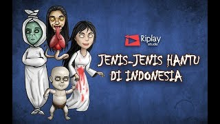 Video Type of Ghost in Indonesia / South Asian MP3, 3GP, MP4, WEBM, AVI, FLV Juli 2018