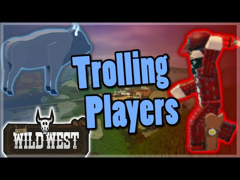 Wild West - Trolling Players (Roblox)