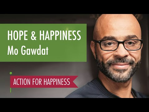 Hope & Happiness - with Mo Gawdat
