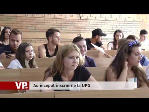 Au început înscrierile la UPG