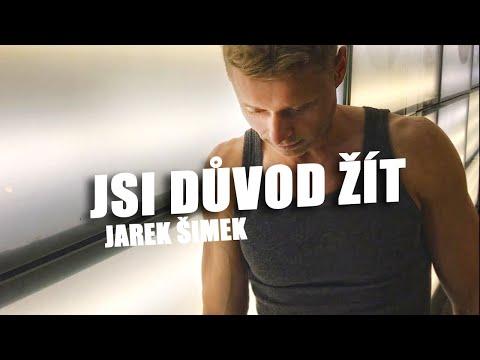 JAREK ŠIMEK - JSI DŮVOD ŽÍT